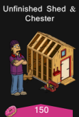 unfinished shed and chester