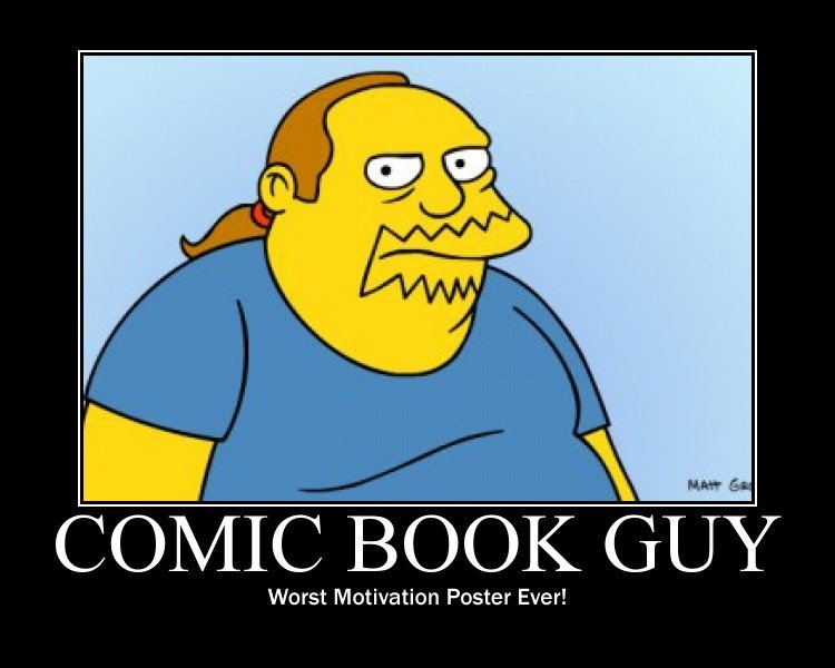 Comic book guy simpsons quotes about life