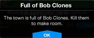 Full of Bob Clones