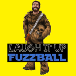 Laugh It Up Fuzzball Podcast Image